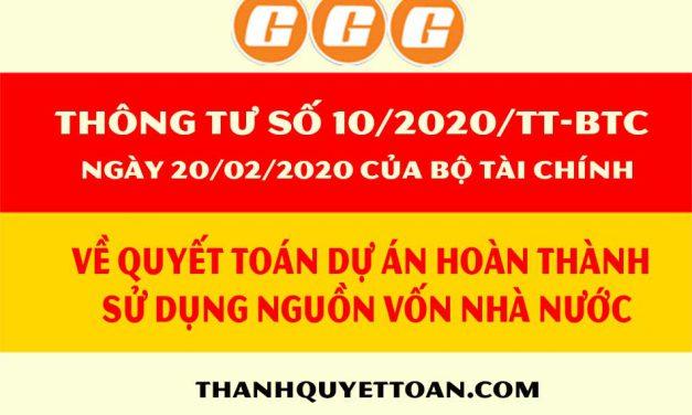 Thông tư số 10/2020/TT-BTC về quyết toán dự án hoàn thành sử dụng nguồn vốn nhà nước